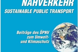 5 New standard work of the Blue VDV Book Series produced by the STUVA: Sustainable Public Transport - Contributions by Public Transport to Environmental and Climatic Protection<br />