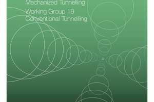 """<div class=""""bildtext_en"""">""""Recommendations on the Development Process for Mined Tunnels"""", developed by WGs 14 and 19</div>"""
